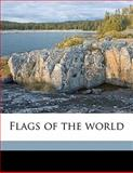 Flags of the World, Byron McCandless and Gilbert Hovey Grosvenor, 1145639690