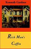 Rich Man's Coffin, Kenneth Gardner, 1401049699