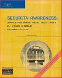 Security Awareness : Applying Practical Security in Your World, Ciampa, Mark, 1418809691