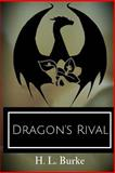 Dragon's Rival, H. Burke, 1500289698