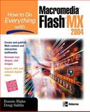 How to Do Everything with Macromedia Flash MX 2004, Blake, Bonnie and Sahlin, Doug, 0072229691