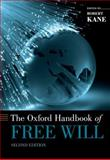 The Oxford Handbook of Free Will, , 0195399692