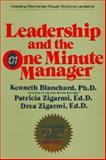 Leadership and the One Minute Manager, Ken Blanchard and Drea Zigarmi, 0688039693