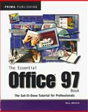 The Essential Office 97 Book, Bill Bruck, 0761509690