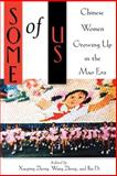 Some of Us : Chinese Women Growing up in the Mao Era, , 0813529697