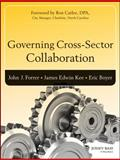 Governing Cross-Sector Collaboration, Kee, James (Jed) and Forrer, John, 1118759699