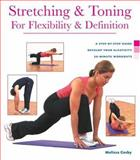 Health Series: Stretching and Toning for Flexibility and Definition, Melissa Cosby, 1402719698