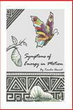 Symptoms of Energy in Motion, Karelia Daniel, 1490389695