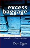 Excess Baggage, Don Egan, 1495409694