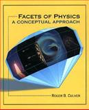 Facets of Physics : A Conceptual Approach, Culver, Roger, 0314009698