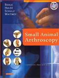 Small Animal Arthroscopy, Beale, Brian and Hulse, Donald A., 0721689698