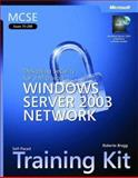 MCSE Self-Paced : Designing Security for a Microsoft Windows Server 2003 Network, Bragg, Roberta, 0735619697