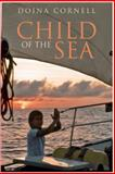 Child of the Sea, Doina Cornell, 0955639697