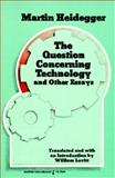 Questions Concerning Technology, Martin Heidegger, 0061319694