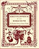 Encyclopedia of the Exquisite, Jessica Kerwin Jenkins, 0385529694