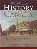 The Illustrated History of Canada, Craig Brown, 0773539697