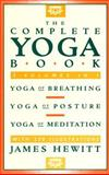 The Complete Yoga Book, James Hewitt, 0805209697