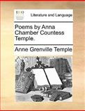 Poems by Anna Chamber Countess Temple, Anne Grenville Temple, 1170359698