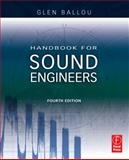 Handbook for Sound Engineers, Ballou, Glen, 0240809696