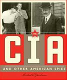 Spies Around the World: the CIA and Other American Spies, Michael E. Goodman, 0898129699
