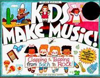 Kids Make Music!, Avery Hart and Paul Mantell, 0913589691