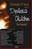 Dyslexia in Children : New Research, Hayes, Christopher B., 1594549699