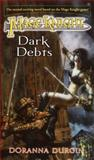 Dark Debts, Doranna Durgin, 0345459695