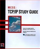 MCSE TCP/IP Study Guide, Lammle, Todd and Lammle, Monica, 0782119697