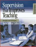 Supervision That Improves Teaching : Strategies and Techniques, Sullivan, Susan and Glanz, Jeffrey, 0761939695