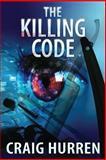 The Killing Code, Craig Hurren, 1482349698