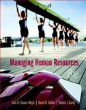 Managing Human Resources, Gomez-Mejia, Luis R. and Balkin, David B., 0133029697