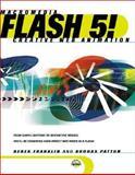 Flash 5! : Creative Web Animation, Franklin, Derek and Patton, Brooks, 020171969X