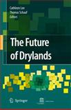 The Future of Drylands, Lee, Cathleen, 1402069693