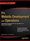 Pro Website Development and Operations, Matthew Sacks, 1430239697