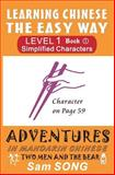 Learning Chinese the Easy Way: Simplified Characters Level 1 Book 1, Sam Song, 1466359692