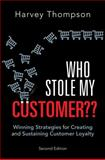 Who Stole My Customer?? 2nd Edition