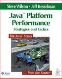 Java Platform Performance : Strategies and Tactics, Wilson, Steve and Kesselman, Jeff, 0201709694