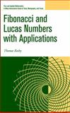 Fibonacci and Lucas Numbers with Applications, Koshy, Thomas, 0471399698