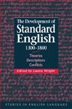 The Development of Standard English, 1300-1800 9780521029698