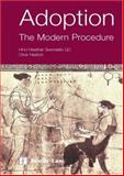 Adoption : The Modern Procedure, Heaton, Clive and Swindells, Heather, 0853089698