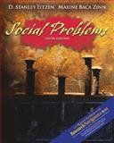 Social Problems, D. Stanley Eitzen and Maxine Baca Zinn, 0205449697