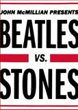 Beatles vs. Stones, John McMillian, 1439159696