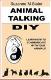 Animal Talking DIY, Suzanne Slater, 1481189697