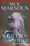 The Unicorn Rider, Nick Marsden, 1494989697
