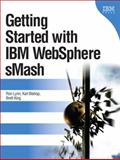 Getting Started with IBM WebSphere SMash, Lynn, Ronald and Ahmed, 013701970X