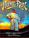 Home Run, Robert Burleigh, 0152009701