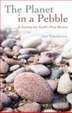 The Planet in a Pebble, Jan Zalasiewicz, 0199569703
