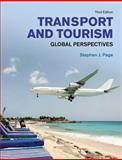 Transport and Tourism : Global Perspectives, Page, Stephen, 027371970X