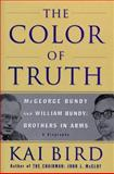 The Color of Truth, Kai Bird, 0684809702