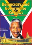 Democracy and Governance Review : Mandela's Legacy, 1994-1999, , 0796919704